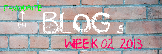 Headline for Favourite Blogs in week 02 2013