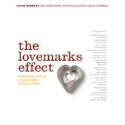 The Lovemarks Effect: Winning in the Consumer Revolution: Kevin Roberts: 9781576872673: Amazon.com: Books