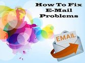 Know How to Fix Your Email Problems - Urgentechelp