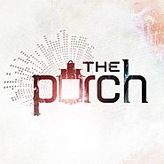 The Porch @ Watermark Church (Dallas, TX)