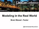 Modeling in the Real World - at LavaCon2014 in Portland, OR
