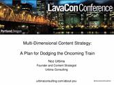 Multidimensional Content Strategy: A Plan for Dodging the Oncoming Train