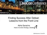 Finding Success After Defeat: Content Marketing Lessons from the Frontline | Adria Saracino