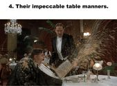 We love Brits for their impeccable table manners