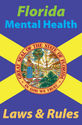 Florida Mental Health Laws and Rules Course