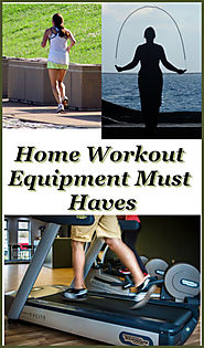 Home Workout Equipment Must Haves