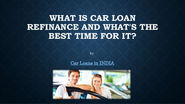 Car Refinance Loan - Is it Time for One?