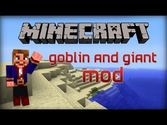 Goblins and Giants Mod 1.7.10/1.7.2 and 1.6.4