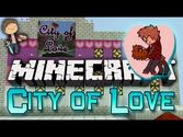 City of Love Map 1.8/1.7.10 and 1.7.2