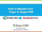 How to Migrate from Vtiger to SugarCRM with Data2CRM