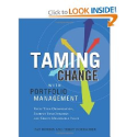 Taming Change With Portfolio Management: Unify Your Organization, Sharpen Your Strategy, and Create Measurable Value ...