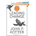 Leading Change, With a New Preface by the Author: John P. Kotter: 9781422186435: Amazon.com: Books