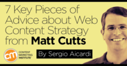 7 Key Pieces of Advice about Web Content Strategy from Matt Cutts