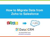 How to Migrate Zoho to Salesforce Automatedly