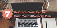 7 Resources You Need to Build Your 2016 Social Plan | Simply Measured
