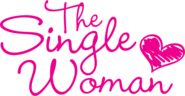 The Single Woman - Single is the new Fabulous!