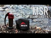 MSR Miniworks EX Water Filter Review