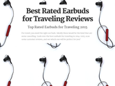 Best Rated Earbuds for Traveling Reviews