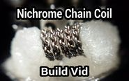 Nichrome Chain Coil Build Vid