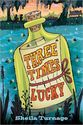Three Times Lucky- Shelia Turnage