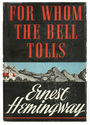 For Whom The Bells Tolls Ernest Hemingway
