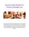 Day Spa Health Benefits for Fitness and Weight Loss