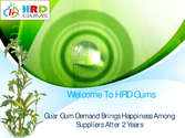 Guar Gum Demand Brings Happiness Among Suppliers After 2 Years | edocr