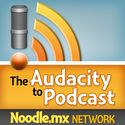 Podcast Archives - The Audacity to Podcast