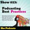 023 Podcasting Best Practices
