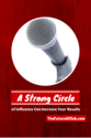 How A Strong Circle Of Influence Can Increase Your Results