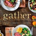 Gather: The Art of Paleo Entertaining
