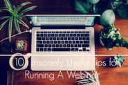 6 Insanely Useful Tips for Running A Webinar