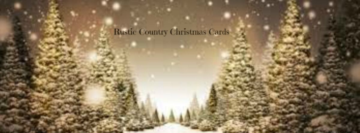 Headline for Rustic Country Christmas Cards