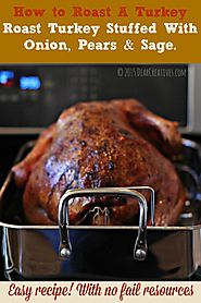 How To Roast A Turkey : Roast Turkey Stuffed With Pears...