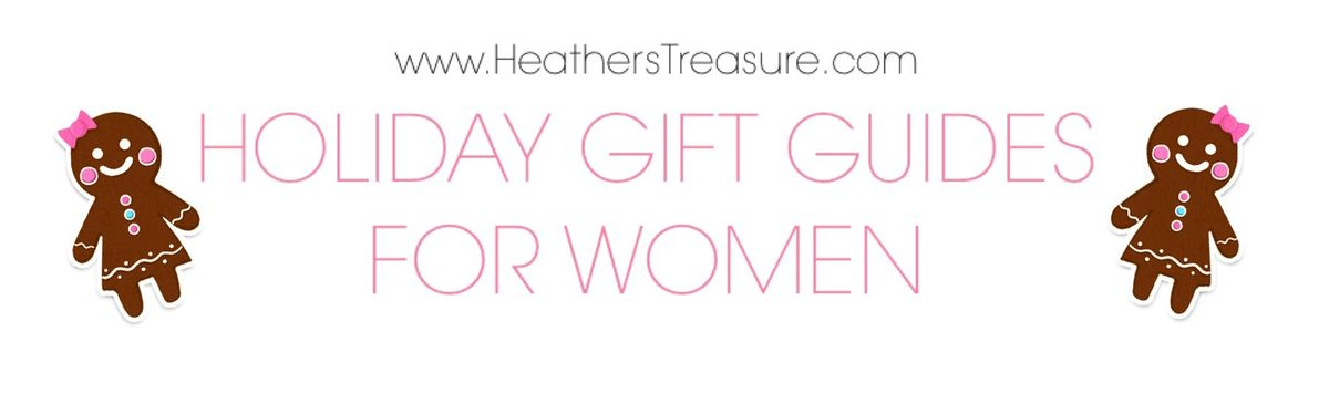 Headline for Holiday Gift Guides for Women- 2014