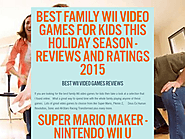 Best Family Wii Video Games For Kids This Holiday Season - Reviews And Ratings 2015