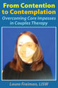 From Contention to Contemplation: Overcoming Core Impasses in Couples Therapy