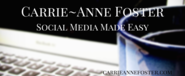 Carrie-Anne Foster - Social Media Coach