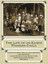 The Life of an Eanes Pioneer Child by Laura Wright's Third Grade Class