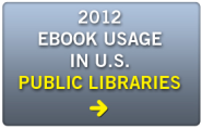 2012 Library Ebook Usage Reports from Library Journal & School Library Journal