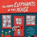 Children's Book Review, Too Many Elephants in this House