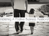 Establishing A Positive Business Relationship