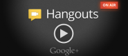 Recording of Today's Google+ Hangout