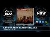Kay Starr & Barney Bigard - Love Me Or Leave Me