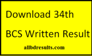 Download 34th BCS (Bangladesh Civil Service) Written Result