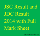 JSC Result and JDC Result 2014 with Full Mark Sheet