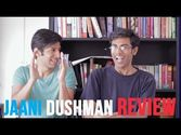 Jaani Dushman Review