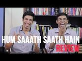 Hum Saath Saath Hain Review