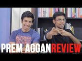 Prem Aggan Review