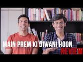Main Prem Ki Diwani Hoon Review
